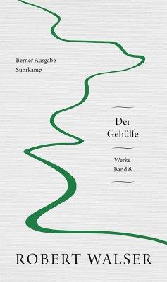 Werke. Berner Ausgabe - Walser, Robert