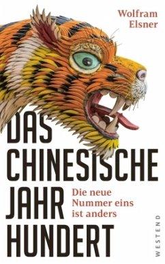 Das chinesische Jahrhundert - Elsner, Wolfram