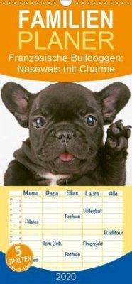 Französische Bulldoggen: Naseweis mit Charme - Familienplaner hoch (Wandkalender 2020 , 21 cm x 45 cm, hoch)