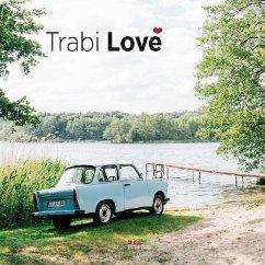 Trabi Love - Elbrigmann, Thorsten