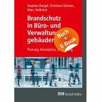Brandschutz in Büro- und Verwaltungsgebäuden - mit E-Book (PDF)