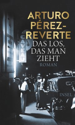Das Los, das man zieht - Pérez-Reverte, Arturo