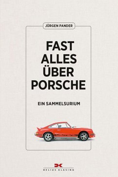 Fast alles über Porsche - Pander, Jürgen