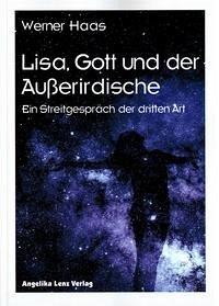 Lisa, Gott und der Außerirdische