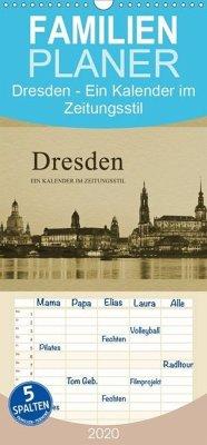 Dresden - Ein Kalender im Zeitungsstil - Familienplaner hoch (Wandkalender 2020 , 21 cm x 45 cm, hoch)