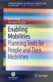 Enabling Mobilities