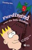 Ferdinand und die Dom-Geister