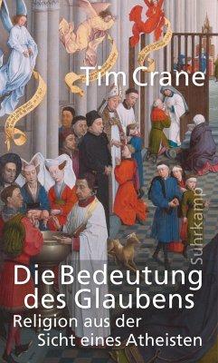 Die Bedeutung des Glaubens - Crane, Tim