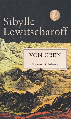 Von oben - Lewitscharoff, Sibylle