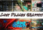 Lost Places Graffiti (Wandkalender 2020 DIN A3 quer)