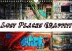 Lost Places Graffiti (Wandkalender 2020 DIN A4 quer)