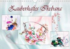 Zauberhaftes Ikebana (Wandkalender 2020 DIN A4 quer)