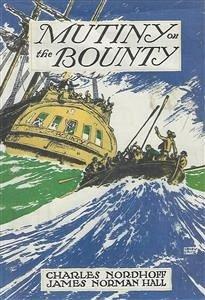 Mutiny on the Bounty (eBook, ePUB) - Bernard Nordhoff, Charles; Norman Hall, James