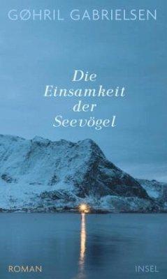 Die Einsamkeit der Seevögel - Gabrielsen, Gøhril