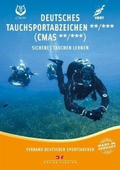Deutsches Tauchsportabzeichen** /*** (CMAS**/CMAS***) - Verband Deutscher Sporttaucher e.V.