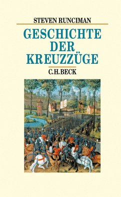 Geschichte der Kreuzzüge - Runciman, Steven
