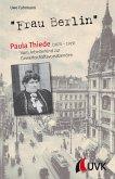 """Frau Berlin"" - Paula Thiede (1870-1919)"