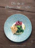 Die neue albanische Küche