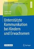 Unterstützte Kommunikation bei Kindern und Erwachsenen (eBook, PDF)