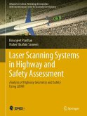 Laser Scanning Systems in Highway and Safety Assessment (eBook, PDF)