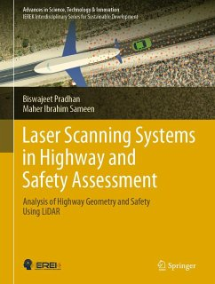 Laser Scanning Systems in Highway and Safety Assessment (eBook, PDF) - Pradhan, Biswajeet; Ibrahim Sameen, Maher