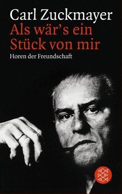 Als wär's ein Stück von mir (eBook, ePUB) - Zuckmayer, Carl