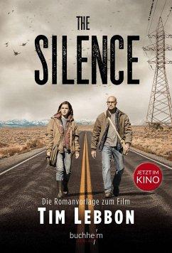 The Silence (eBook, ePUB) - Lebbon, Tim