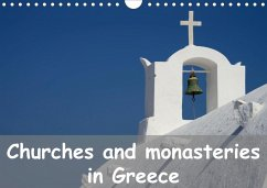 Churches and monasteries in Greece (Wall Calendar 2020 DIN A4 Landscape)