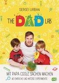 TheDadLab - Mit Papa coole Sachen machen - 40 einfache und witzige Experimente (eBook, ePUB)