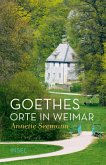 Goethes Orte in Weimar (eBook, ePUB)