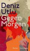 Gegen Morgen (eBook, ePUB)