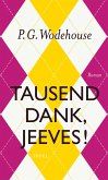 Tausend Dank, Jeeves! (eBook, ePUB)