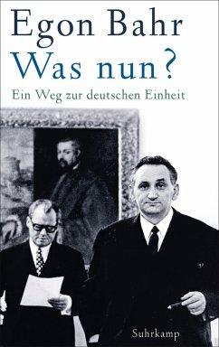 Was nun? (eBook, ePUB) - Bahr, Egon