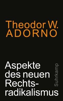 Aspekte des neuen Rechtsradikalismus (eBook, ePUB) - Adorno, Theodor W.