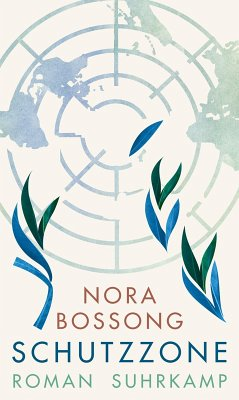 Schutzzone (eBook, ePUB) - Bossong, Nora
