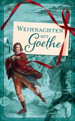 Weihnachten mit Goethe (eBook, ePUB) - Goethe, Johann Wolfgang