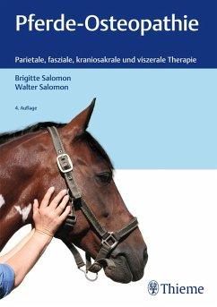 Pferde-Osteopathie (eBook, PDF) - Salomon, Walter; Salomon, Brigitte