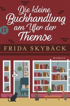 Die kleine Buchhandlung am Ufer der Themse (eBook, ePUB) - Skybäck, Frida