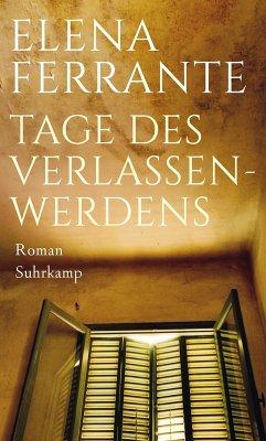 Tage des Verlassenwerdens (eBook, ePUB) - Ferrante, Elena