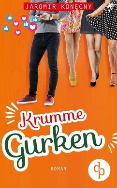 Krumme Gurken (eBook, ePUB) - Konecny, Jaromir