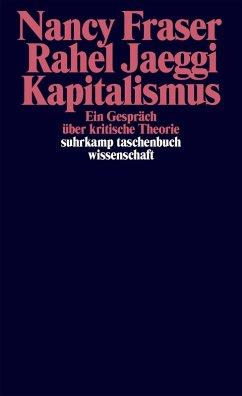 Kapitalismus (eBook, ePUB) - Fraser, Nancy; Jaeggi, Rahel
