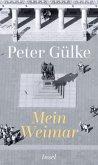 Mein Weimar (eBook, ePUB)