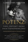 Potenz: Voll potent ohne Erektionsprobleme! (eBook, ePUB)