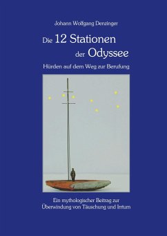 Die 12 Stationen der Odyssee - Hürden auf dem Weg zur Berufung
