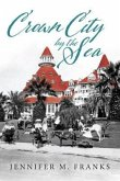 Crown City by the Sea (eBook, ePUB)