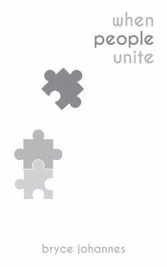 When People Unite (eBook, ePUB) - Johannes, Bryce