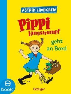 Pippi Langstrumpf geht an Bord (eBook, ePUB) - Lindgren, Astrid