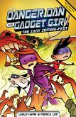 Danger Dan and Gadget Girl: The Zany Zombie-fest (eBook, ePUB)