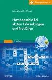 Homöopathie akute Erkrankungen und Notfall (eBook, ePUB)