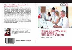 El uso de la PNL en el aula desde la percepción Docente - Rito Díaz, Mariana